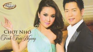 Lam Anh & Trần Thái Hòa - Chợt Nhớ & Tình Trái Ngang (Nhật Trung) PBN 106