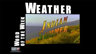 What is Indian Summer? | Weather Word of the Week