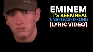 Eminem - It's been real (Lyrics) [HQ Audio]