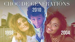 LE CHOC DES GÉNÉRATIONS (w/mon frère & ma soeur)