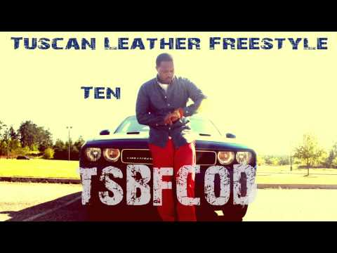 Ten - Tuscan Leather Freestyle (Drake remake)