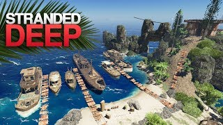 EXPLORING AN ABANDONED HARBOR! Stranded Deep S4 Episode 5