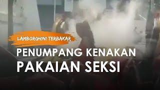 Video Viral Lamborghini Kembali Terbakar di Surabaya, Penumpang Berhamburan Keluar