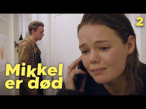 MIKKEL ER DOD - Episode 2