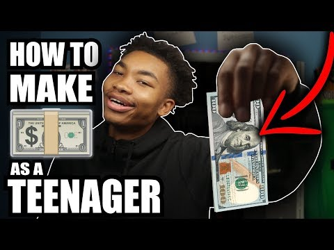 HOW TO MAKE MONEY AS A TEENAGER 💵💰🔥