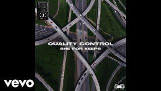 Quality Control, Quavo, Nicki Minaj - She For Keeps (Audio) - Video Youtube