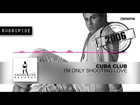 Cuba Club - I'm Only Shooting Love (2-4 Grooves Radio Mix) Mp3