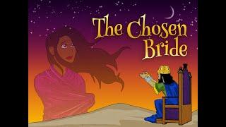 Esther | The Chosen Bride
