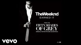 The Weeknd — Earned It (Fifty Shades Of Grey) (Lyric Video)