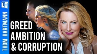 Vicky Ward on Kushner, Inc. Greed, Ambition and Corruption!