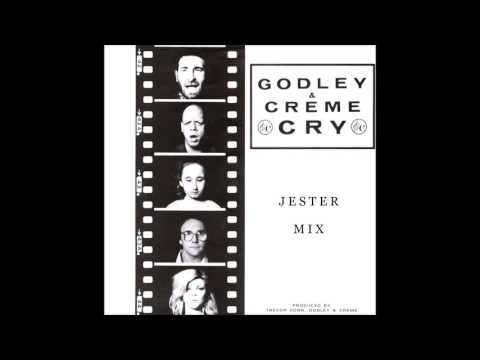 Godley & Creme - Cry (Jester Remix)