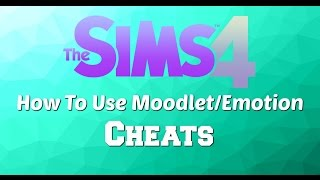 The Sims 4— How to Use the Moodlet/Emotions Cheat  (Tutorial Tuesday)