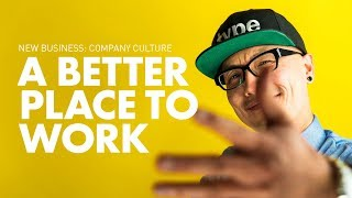 Starting Your Business: Company Culture