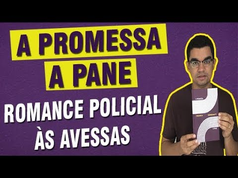 | 54 | A Promessa & A Pane  (Friedrich Dürrenmatt) - Romance policial às avessas