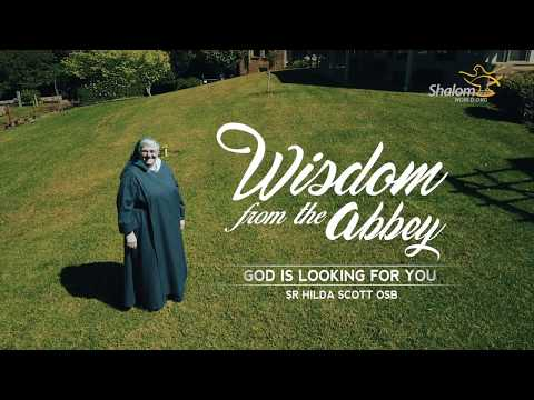 Wisdom From The Abbey : E01 - God is looking for you