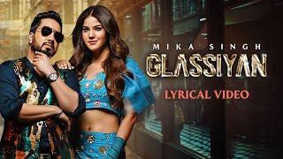 MIKA SINGH | Glassiyan | Lyrical Video| Aveera Singh| Bhavdeep R| Mista B| Latest Punjabi Songs 2021