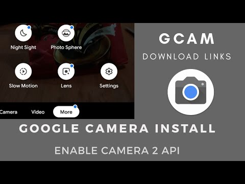 How To Install Gcam & Enable Camera2 API (Locked Bootloader