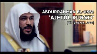 'Ajetul Kursij' (Bekare, 255) - Abdurrahman El-Ussi