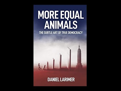 More Equal Animals - by Daniel Larimer - audiobook read by Chuck MacDonald