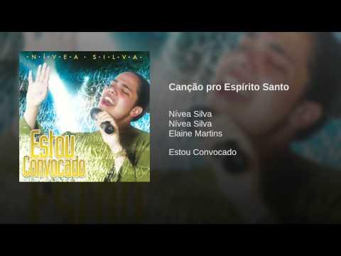 Ouvir Canção Pro  Espírito Santo