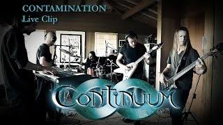CONTINUUM - Contamination (Clip Live)