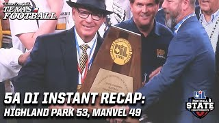 5A DI State Title Instant Recap: Highland Park 53, Manvel 49
