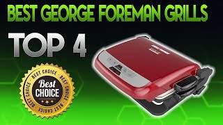 Best George Foreman Grills 2020 - George Foreman Grill Review
