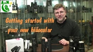 Getting started with your new binocular