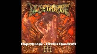 Dopethrone - Devil's Dandruff