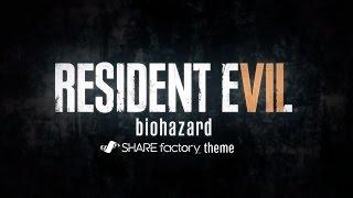 RESIDENT EVIL 7 biohazard SHAREfactory™ Theme (PS4)