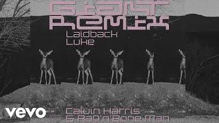Calvin Harris, Rag'n'Bone Man   Giant (Laidback Luke Remix) [Audio]