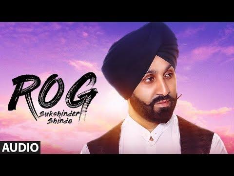 Sukshinder Shinda: Rog (Full Audio Song) Manjit Pa