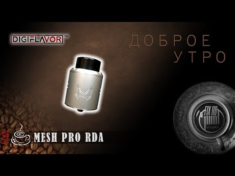 Mesh PRO RDA by Digiflavor