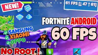 HOW to Get 60/90/120 FPS in FORTNITE ANDROID | No ROOT For All devices | With PROOF