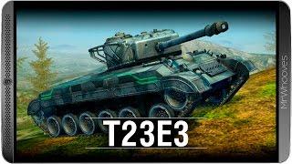 Обзор T23E3 [WoT: Blitz]