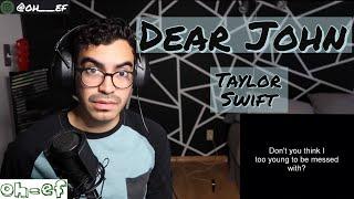 Taylor Swift | Dear John | REACTION