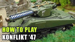 How to Play Konflikt '47 (Weird World War for Bolt Action)
