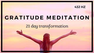 Gratitude Meditation ❤️️ 21 Day Transformation ❤️️ 432 HZ
