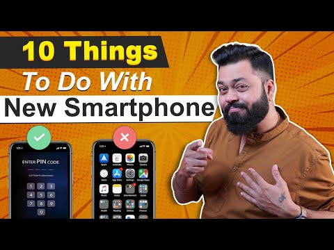 10 Things You Should FIRST DO With Your New Smartphone ⚡⚡⚡How To Setup A New Mobile Phone