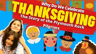 Why Do We Celebrate Thanksgiving | Thanksgiving Facts for Kids