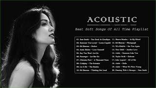 Acoustic Soft Songs | Best Soft Songs Of All Time
