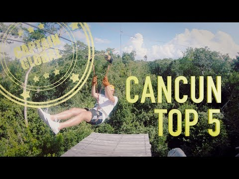Cancun, Mexico: Top 5 Tourist Excursions, Activities and Things To Do