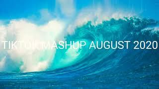 TIKTOK MASHUP AUGUST 2020 CLEAN