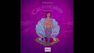 Shakewell - Calm Me Down (Prod. by Chevali)