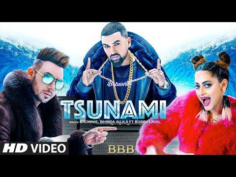 Tsunami : Brownie | Bhinda Aujla | Bobby Layal |