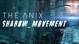 The Anix - Ghost