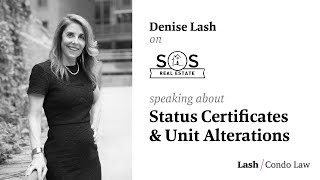 Denise Talks Status Certificates & Unit Alterations