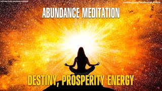 Destiny & Prosperity Meditation + Miracle Music !! Attract & Manifest Positive Energy