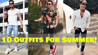 10 Best Summer Outfits !! || Mens Summer Fashion