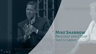 Mike Sharrow, President and CEO of the C12 Group